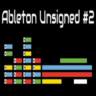Ableton Unsigned #2