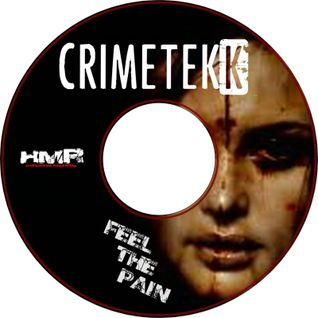 CrimeTekk - Feel the Pain