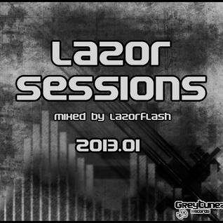 Lazor Sessions 2013.01 - Another World (Mix 2/3)