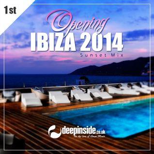 Opening IBIZA 2014 'Sunset Mix' by DEEPINSIDE