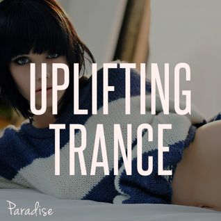 Paradise - Uplifting Trance Top 10 (May 2015)