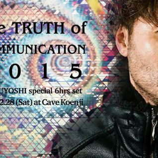 DJTSUYOSHI mix from The Truth of communication 2.28 at Cave - Part1 -
