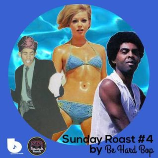 Sunday Roast #4 By Be Hard Bop (La Rochelle - FR)