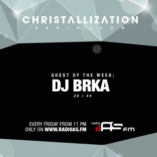 Christallization #96 with DJ Brka