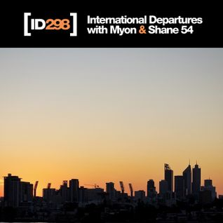 Myon & Shane 54 - International Departures 298
