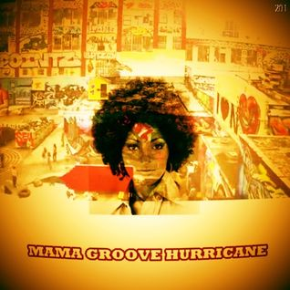 MAMA GROOVE HURRICANE