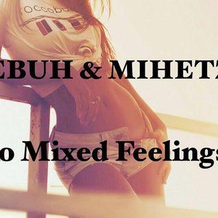 Sebuh & Mihetz - Ro Mixed Feelings