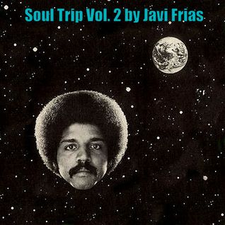 Soul Trip Vol. 2 by Javi Frias