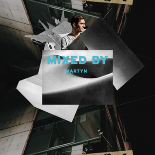 MIXED BY Martyn