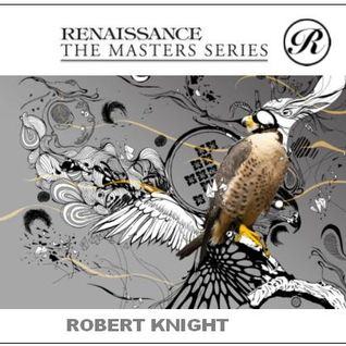 Rob Knight -  Renaissance 20th Year Anniversary 2012