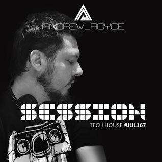 Sesión Techno & Tech House #JUN167 @ Andrew Royce
