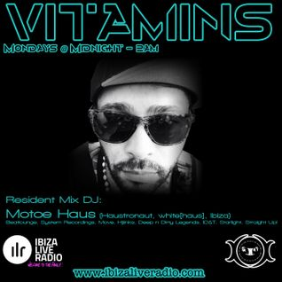 Vitamins ep37 - Motoe Haus - www.ibizaliveradio.com