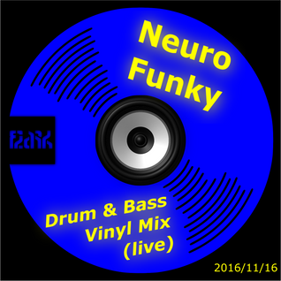 Neuro Funky Drum & Bass (Vinyl Mix)