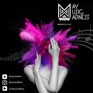 May Music Madness Mixtape - Various Artists feat. Marcus Williams