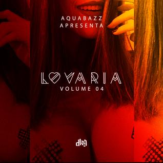 Aquabazz - Lovaria (Volume 04)
