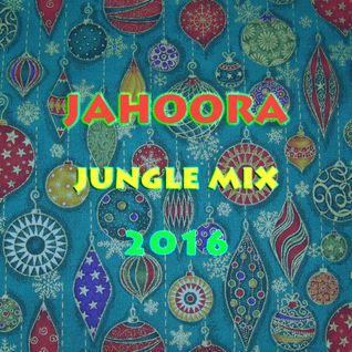 Jahoora - 2016 jungle mix