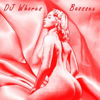 DJ Whores - Basssex