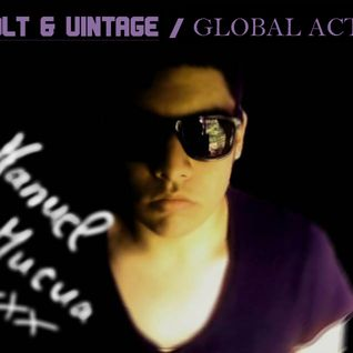 Manuel Mucua @ Volt & Vintage -GLOBAL ACTS- on Cuebase-fm