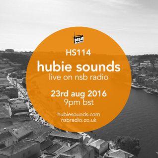 Hubie Sounds 114 - 23rd Aug 2016