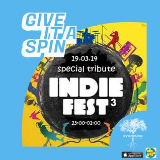Give it a spin | (#if) Indie Fest³ special tribute + interview(s) | Innersound Radio