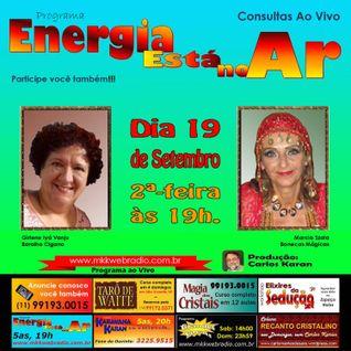 Programa Energia Esta No Ar 19/09/2016 - Girlene Iyá Vanju e Marcia Szala