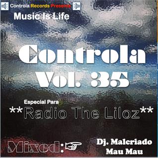 Controla Vol. 35 (Especial Radio Liloz) - Dj. Malcriado