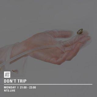 Don't Trip w/ Margarita - 23rd May 2016