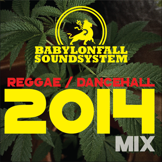 Reggae / dancehall 2014 mix