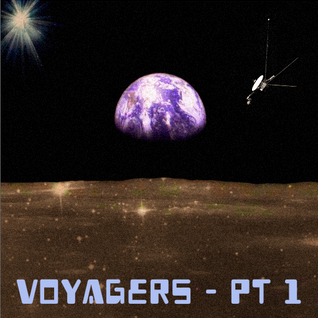 VOYAGERS (PT. I) | August '14