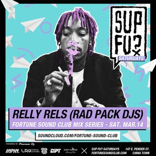 Relly Rels SupFu? Saturdays Exclusive Mix