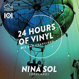 NINA SOL - 24 Hours of Vinyl #11 (San Francisco)