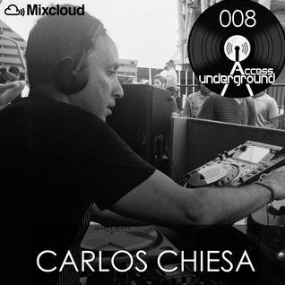 ACCESS UNDERGROUND 008: Carlos Chiesa