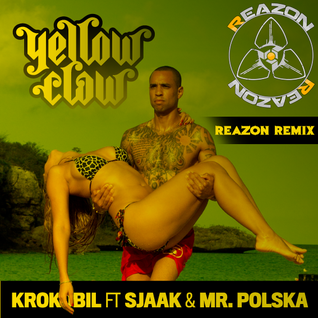Yellow Claw - Krokobil (Reazon Mashup)