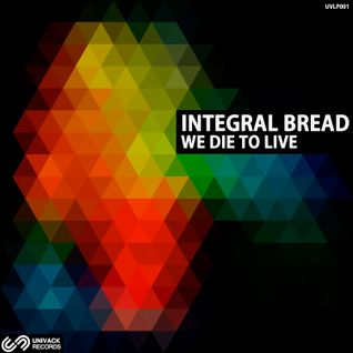 Integral Bread (LIVE)  We Die To Live LP  Special Set
