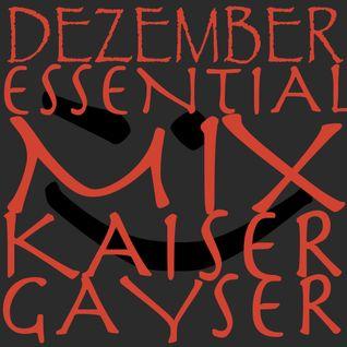 Kaiser Gayser 'DEZEMBER' Essential Mix