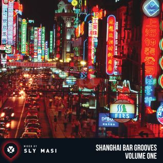 Shanghai Bar Grooves Vol. 01