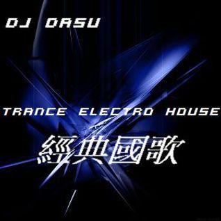 DASU -  Trance Mix 經典國歌
