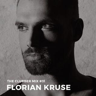 The Clubber mix 031 - Florian Kruse