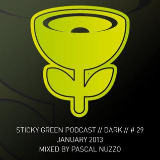 Sticky Green Podcast # 29 - Januari 2013 - Mixed by Pascal Nuzzo