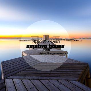 Ripy_X presents Emotive House 2015.08.02.
