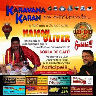 Programa Karavana Karan 18/08/2016 - Carlos Karan - Lili Percinoto e Marcelo Sowellu