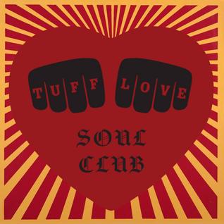 Tuff Love Soul Club - Brett Franklin