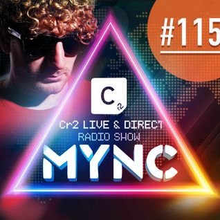 MYNC presents Cr2 Live & Direct Radio Show 115