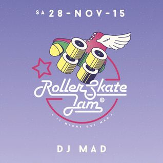 DJ MAD - RollerSkateJam 28.11.2015 Mix