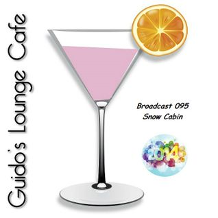 Guido's Lounge Cafe Broadcast 095 Snow Cabin (End Of 2013) (20131227)