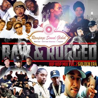 Rampage Global Sound - Raw & Rugged Hip-Hop Mix (Volume 2)