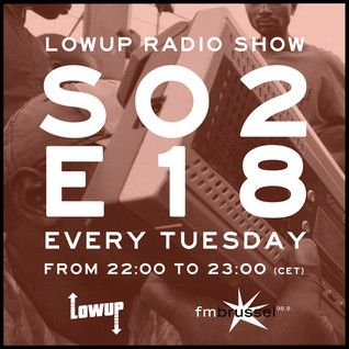 Lowup Radio Show S02E18 with Rebel Up!