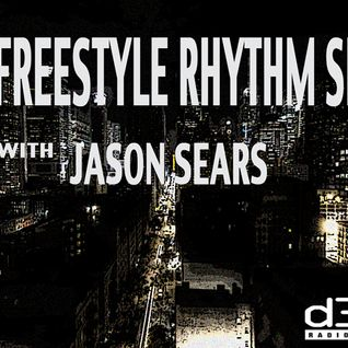 The Freestyle Rhythm Show with Jason Sears on D3ep Radio Network 8/9/14 #2