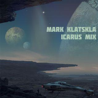 Mark Klatskla - Icarus Mix