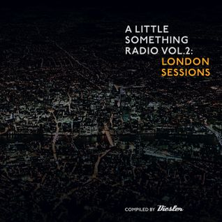 A Little Something Radio | Edition 97 | Hosted By Diesler | ALS Vol.2 London Sessions Special